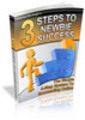 Thumbnail 3 Steps to Newbie Success ++With PLR++