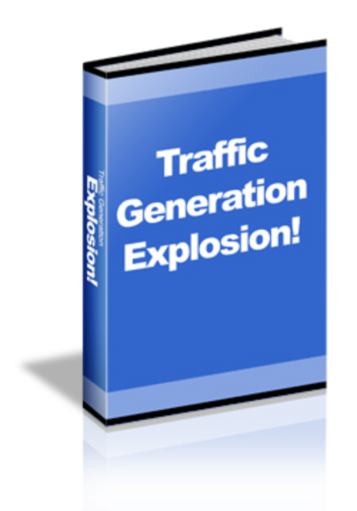 Product picture Traffic Generation Explosion! ++With MRR++