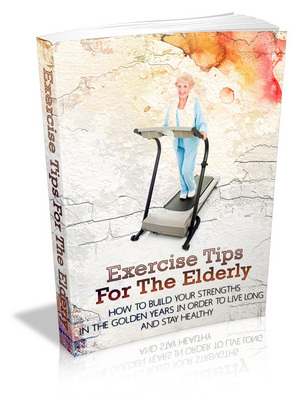 Product picture Exercise Tips For The Elderly ++With MRR++