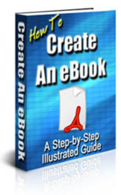 Product picture How To Create An eBook ++With MRR++